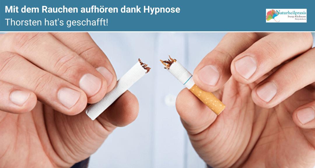 Mit dem Rauchen aufhören dank Hypnose! Thorsten hat es geschafft.